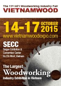 Triển lãm Quốc tế lần thứ 11về Máy và thiết bị Công nghiệp Chế biến Gỗ – Vietnam Woodworking Industry 2015